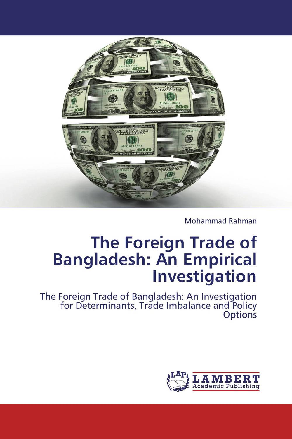 The Foreign Trade of Bangladesh: An Empirical Investigation arcade ndoricimpa inflation output growth and their uncertainties in south africa empirical evidence from an asymmetric multivariate garch m model