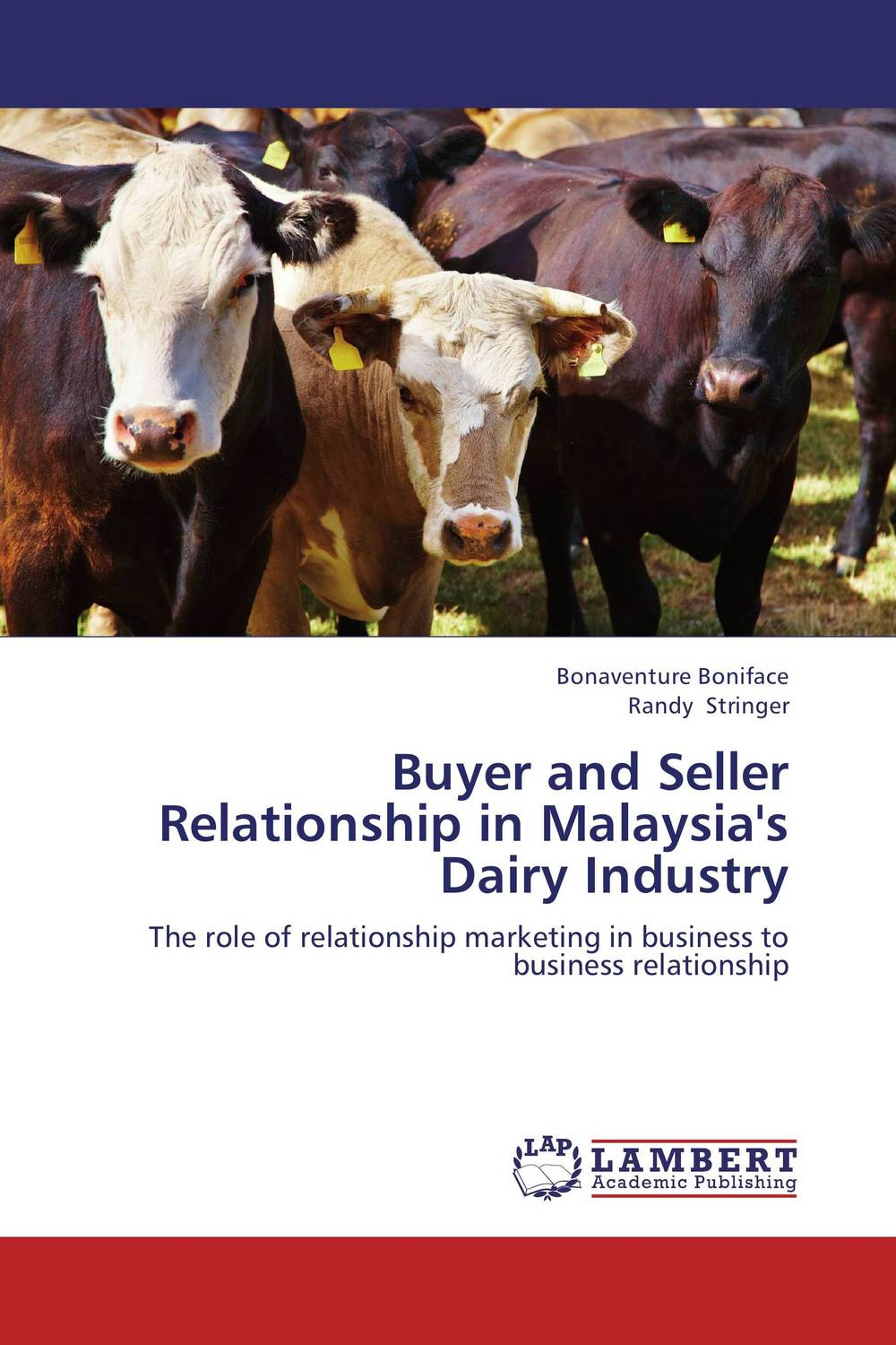 Buyer and Seller Relationship in Malaysia's Dairy Industry food politics how the food industry influences nutrition and health california studies in food and culture