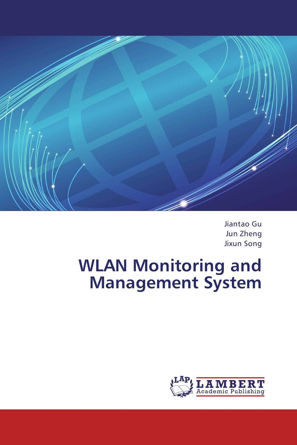 WLAN Monitoring and Management System design and implement network management system