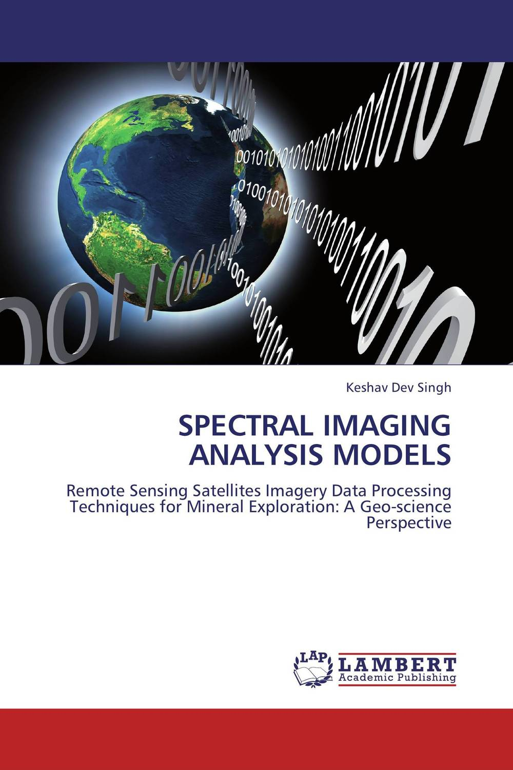 SPECTRAL IMAGING ANALYSIS MODELS alon dadon imaging spectroscopy from space applied for geological mapping
