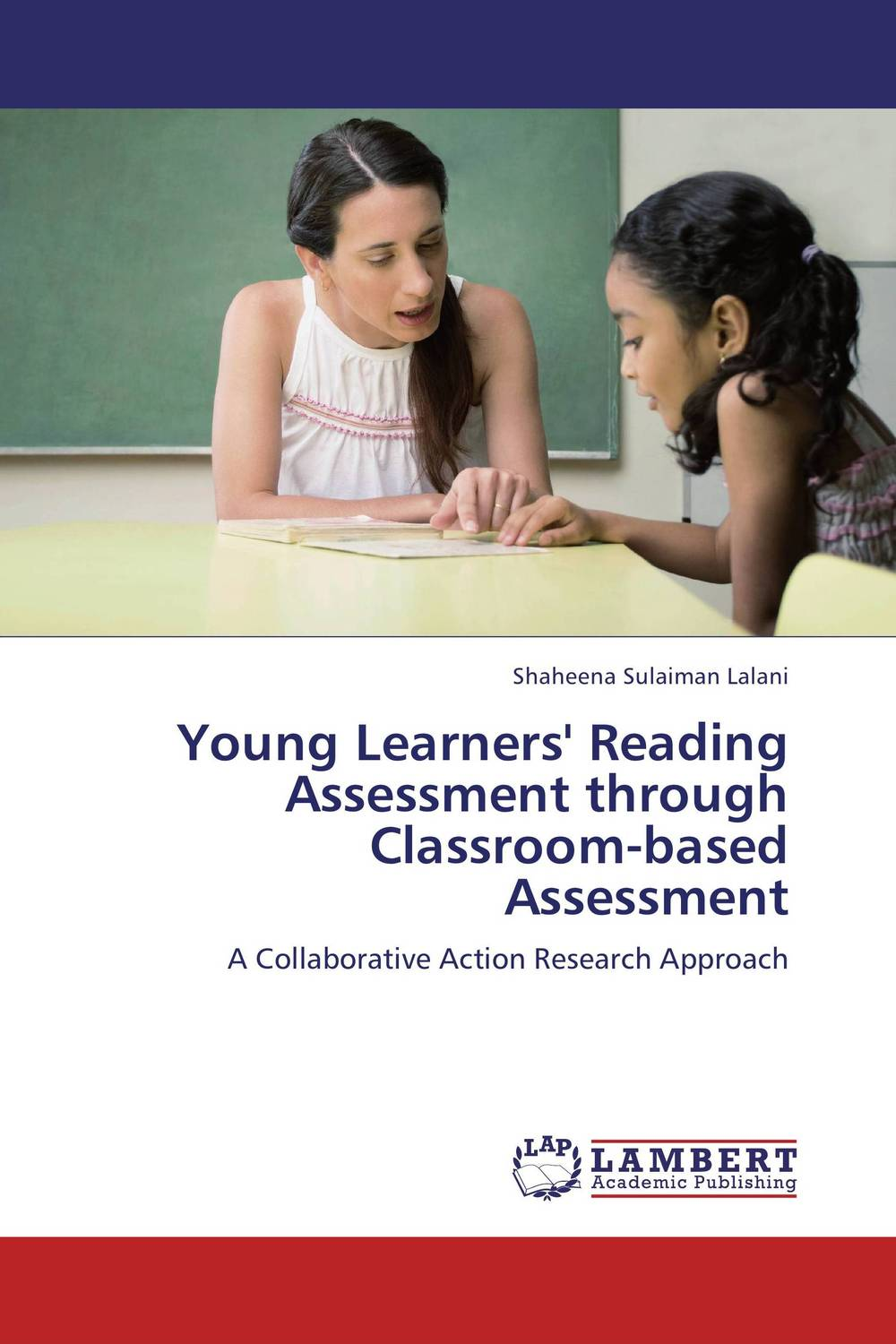 Young Learners' Reading Assessment through Classroom-based Assessment an assessment of indexing and abstracting services