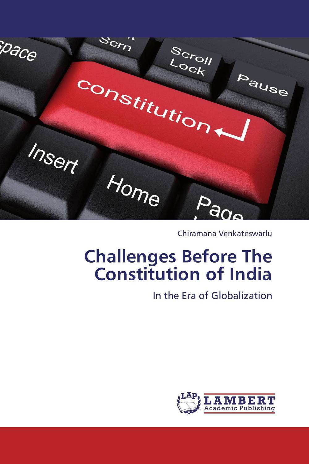 Challenges Before The Constitution of India before the incal