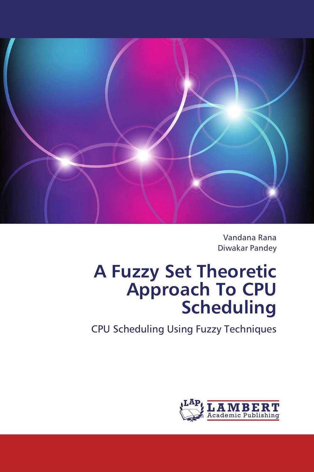 A Fuzzy Set Theoretic Approach To CPU Scheduling intelligent scheduling of parallel harware tests