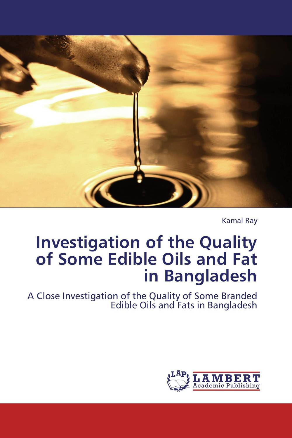 Investigation of the Quality of Some Edible Oils and Fat in Bangladesh combinations between glycerol free fatty acids and acidulated oils