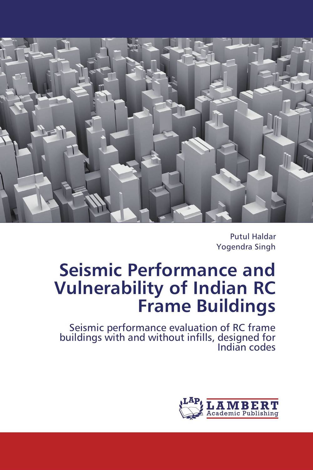 Seismic Performance and Vulnerability of Indian RC Frame Buildings kiran kumar d e v s facade performance of glazed buildings