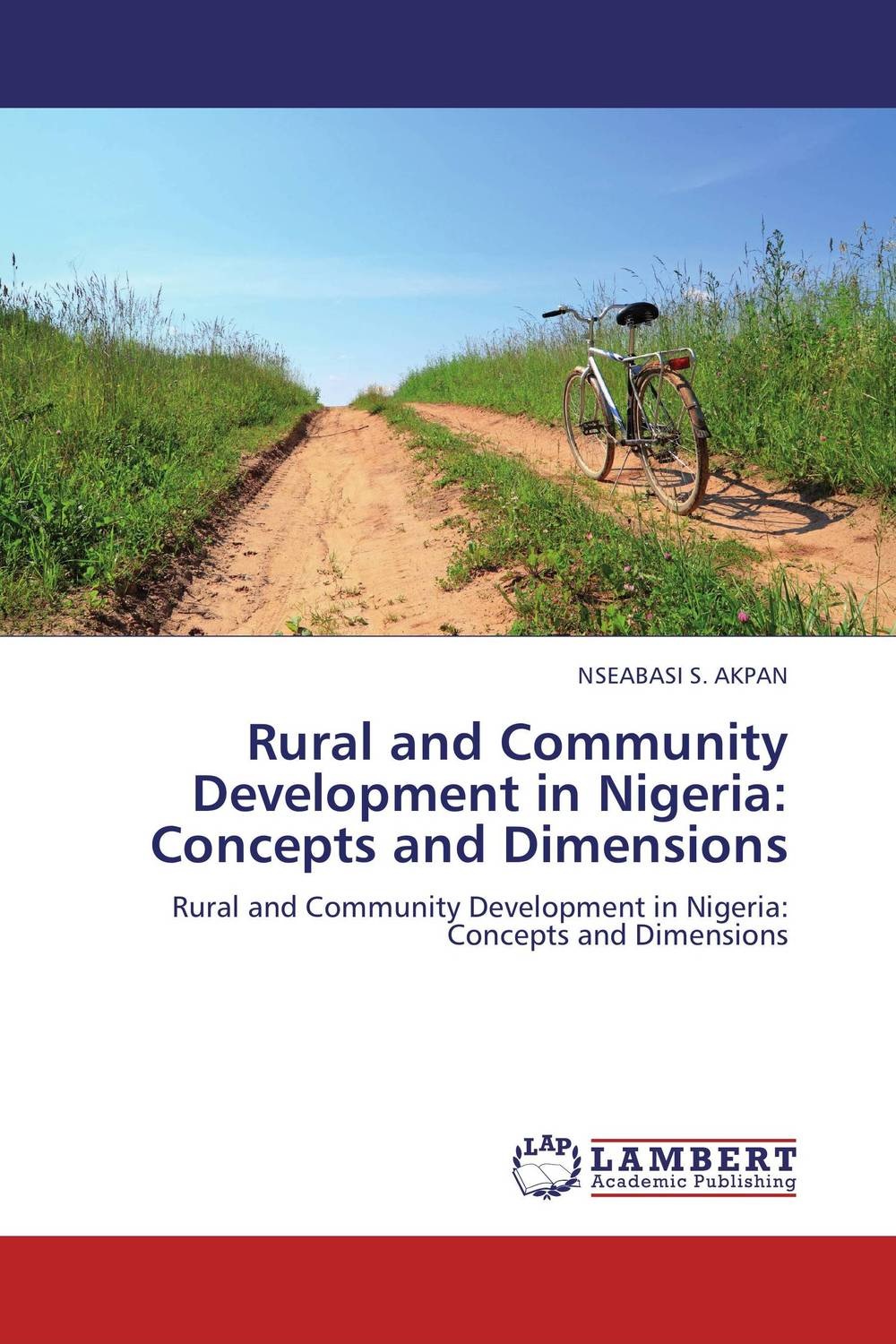 Rural and Community Development in Nigeria: Concepts and Dimensions maxwell musingafi raphinos alexander chabaya and emmanuel dumbu groups and community mobilisation for development