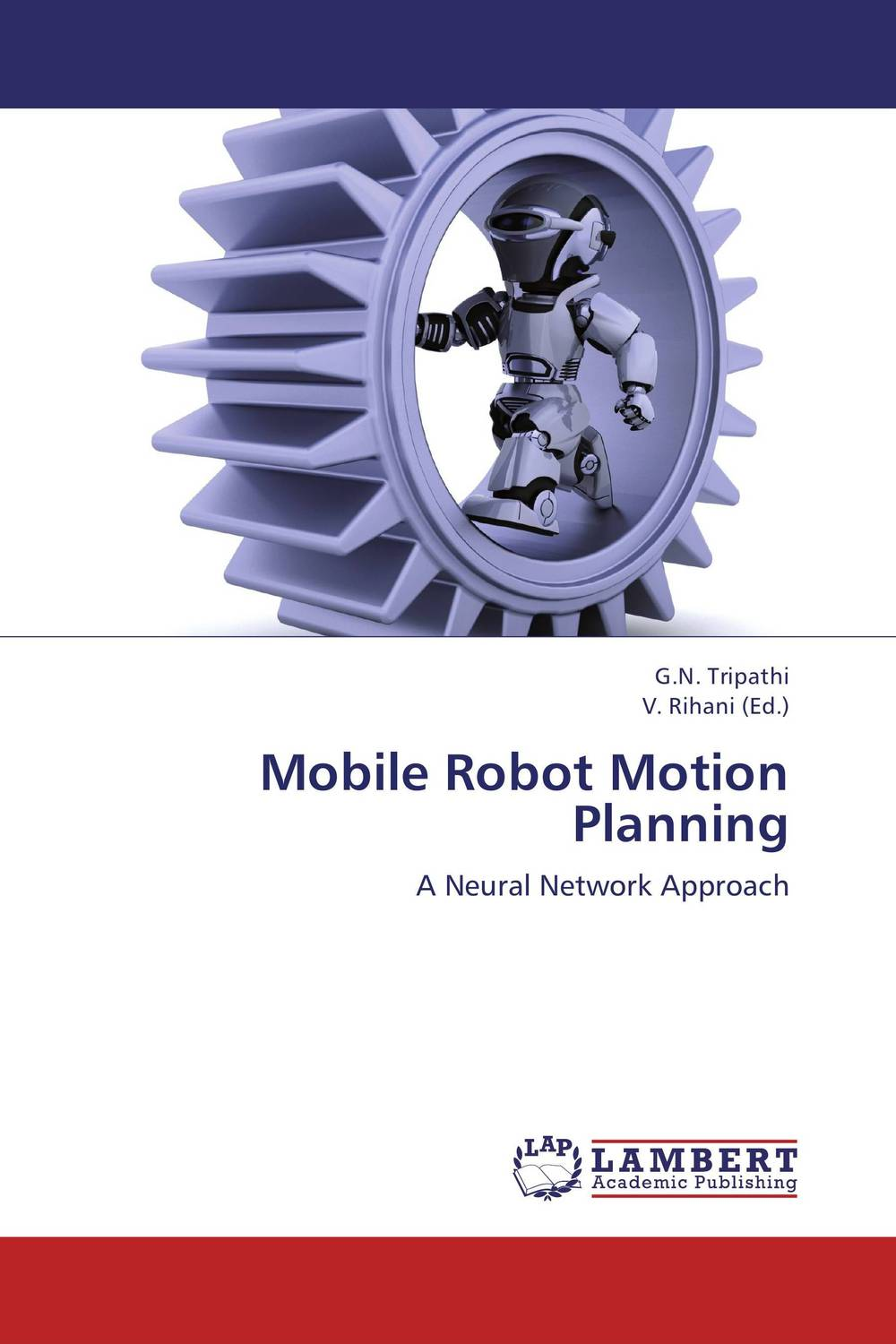 Mobile Robot Motion Planning planning and evaluates performance of radio network