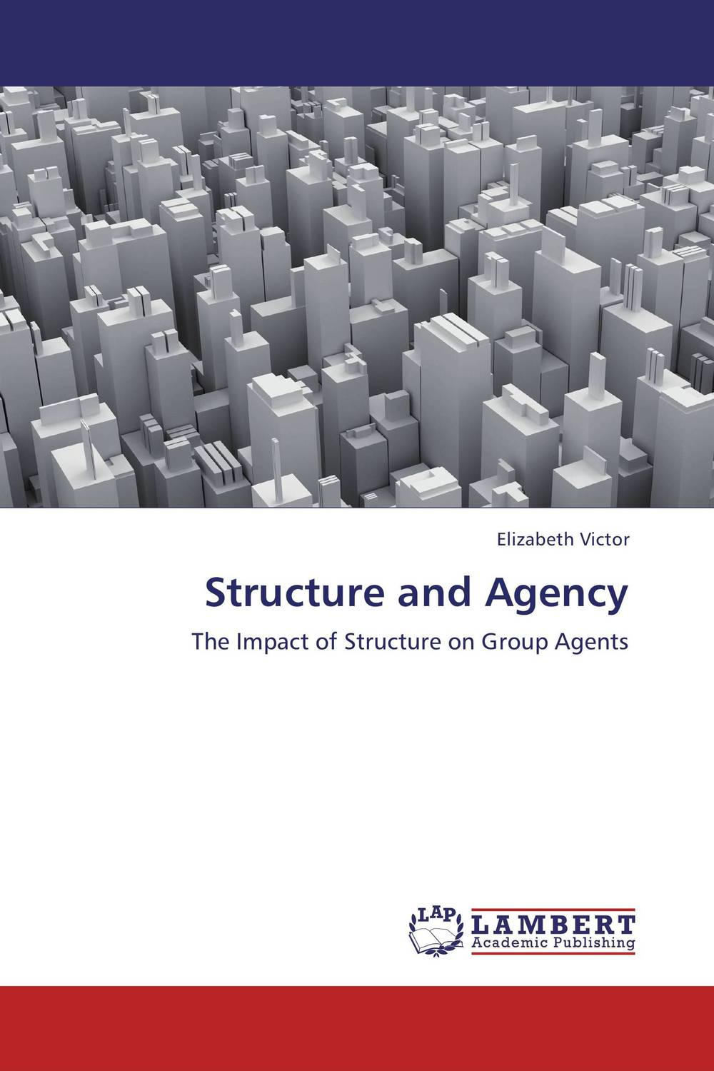 Structure and Agency