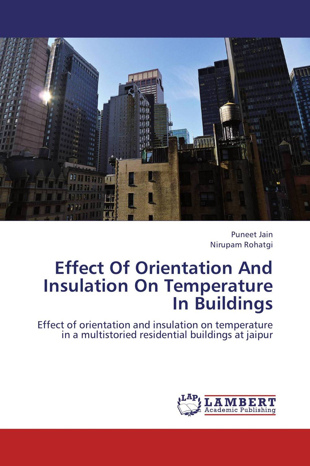 Effect Of Orientation And Insulation On Temperature In Buildings rakesh singh effective customer orientation in salespeople evidences from india