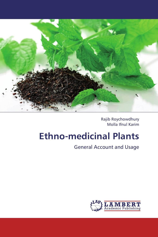 Ethno-medicinal Plants purnima dey sarkar and mithun singh rajput medicinal assessment of some ethnobotanical plants