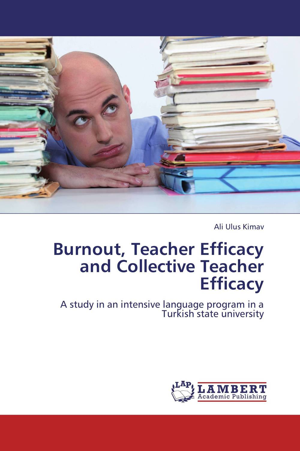 Burnout, Teacher Efficacy and Collective Teacher Efficacy the concept of collective ownership in ship