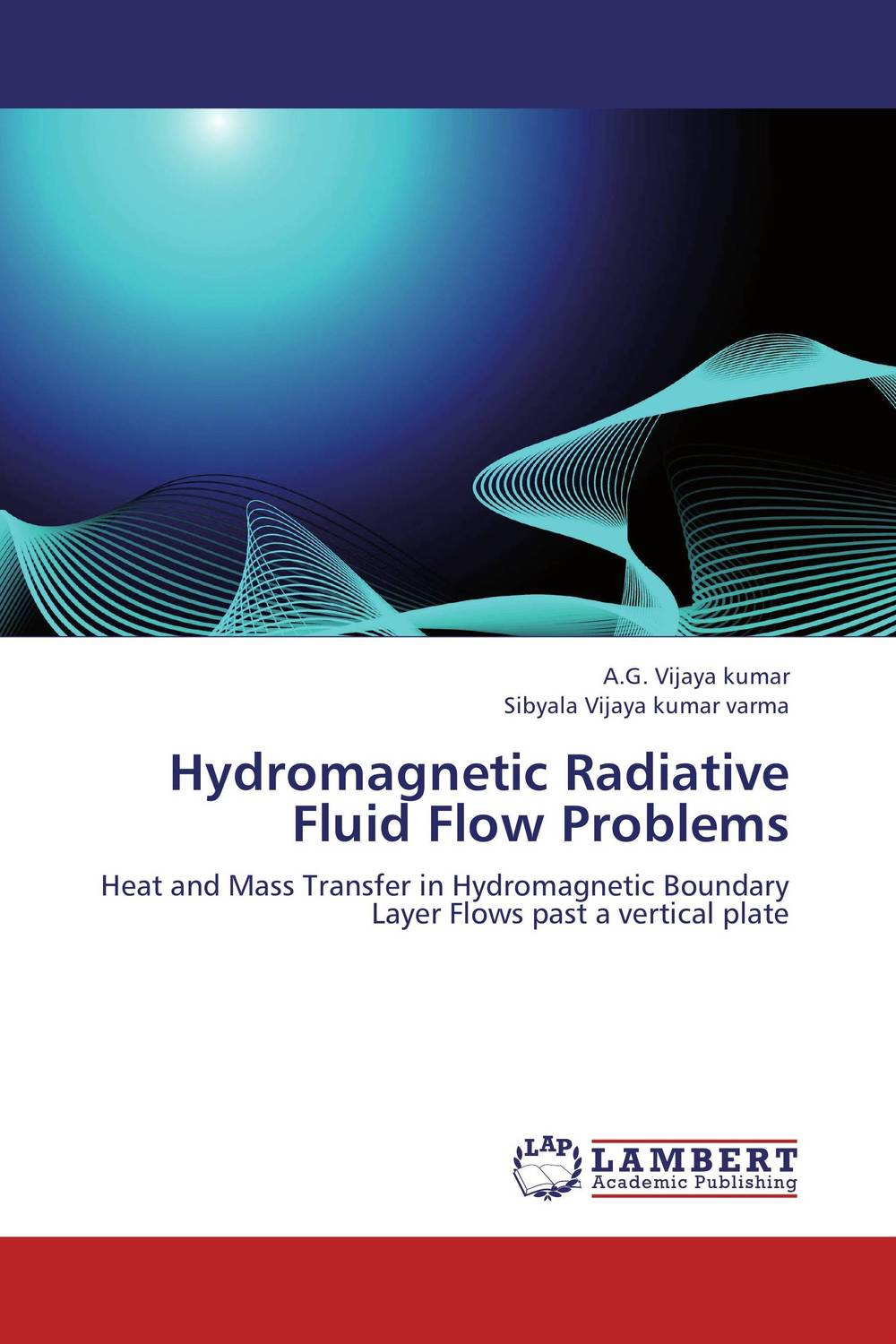 Hydromagnetic Radiative Fluid Flow Problems mhd radiative boundary layer nanofluid flow past a stretching sheet