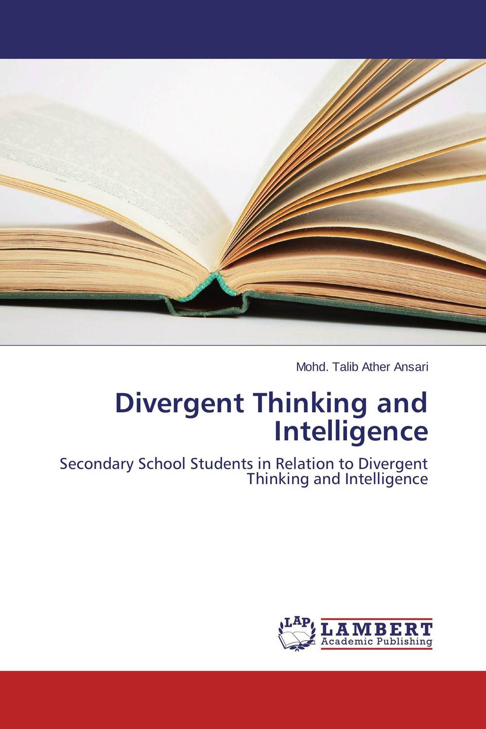 Divergent Thinking and Intelligence four a divergent collection