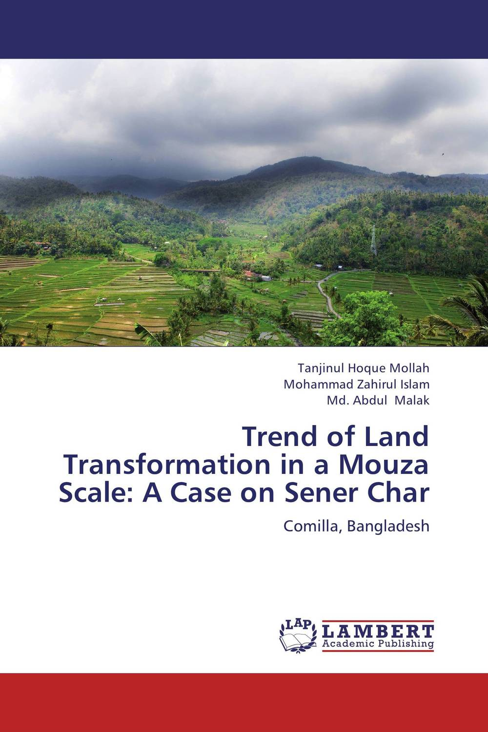 Trend of Land Transformation in a Mouza Scale: A Case on Sener Char c type paurashava s land use pattern of bangladesh