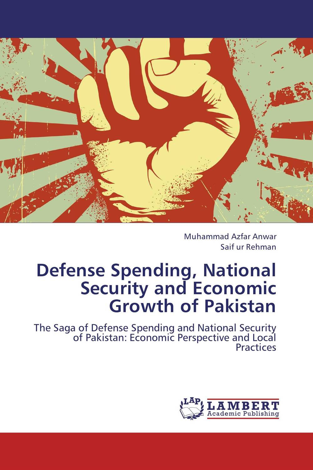 Defense Spending, National Security and Economic Growth of Pakistan guilt and defense – on the legacies of national socialism in postwar germany