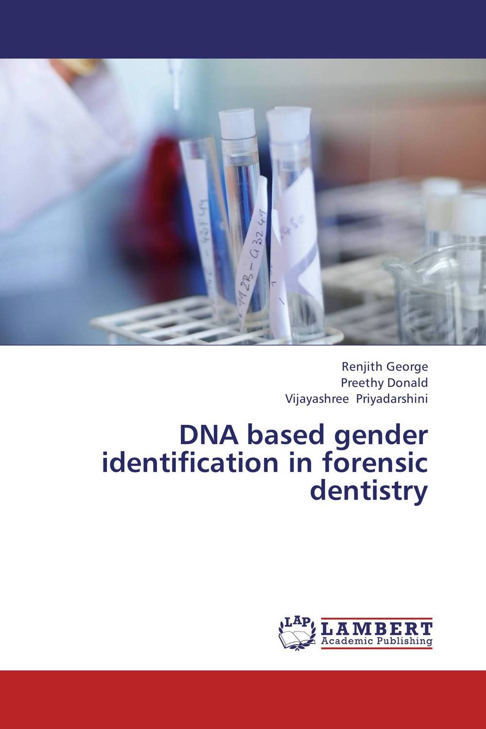 DNA based gender identification in forensic dentistry karanprakash singh ramanpreet kaur bhullar and sumit kochhar forensic dentistry teeth and their secrets