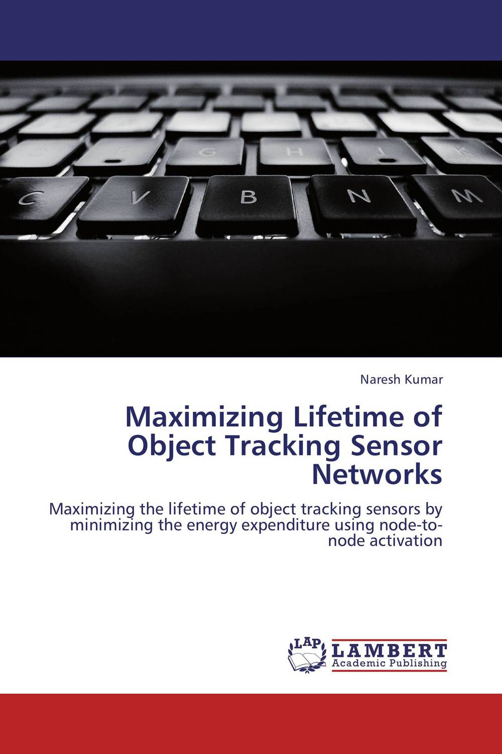 Maximizing Lifetime of Object Tracking Sensor Networks video object tracking