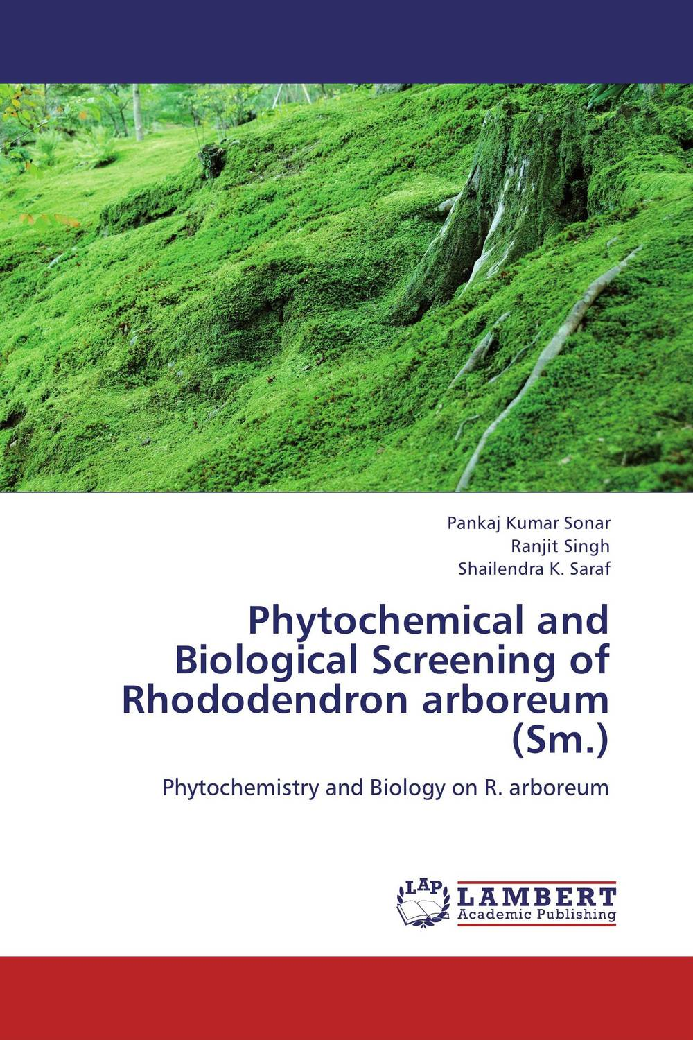 Phytochemical and Biological Screening of Rhododendron arboreum (Sm.) md rabiul islam s m ibrahim sumon and farhana lipi phytochemical evaluation of leaves of cymbopogan citratus