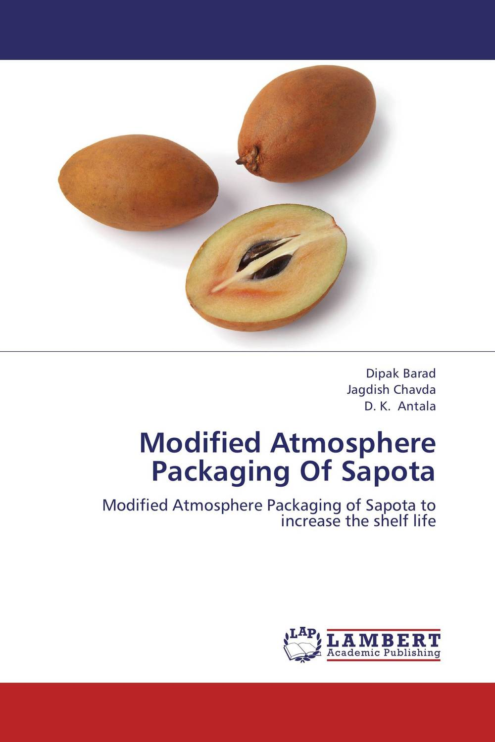 Modified Atmosphere Packaging Of Sapota