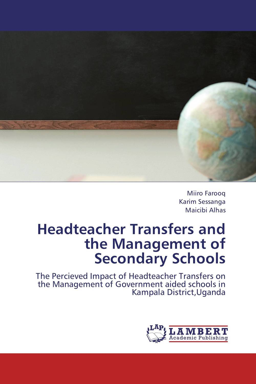 Headteacher Transfers and the Management of Secondary Schools management of special schools in ghana