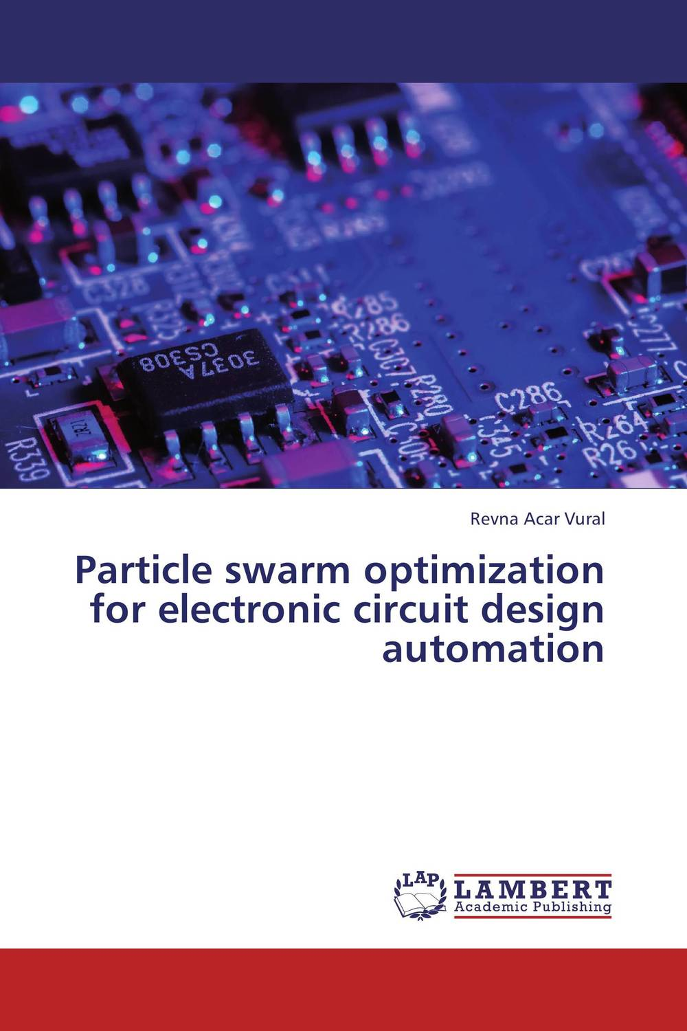 Particle swarm optimization for electronic circuit design automation optimization of design parameters for the rigid drive disc of clutch