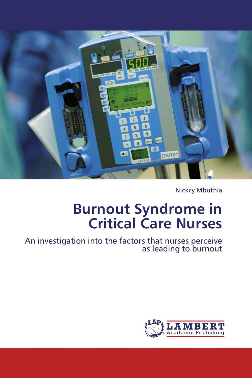 Burnout Syndrome in Critical Care Nurses