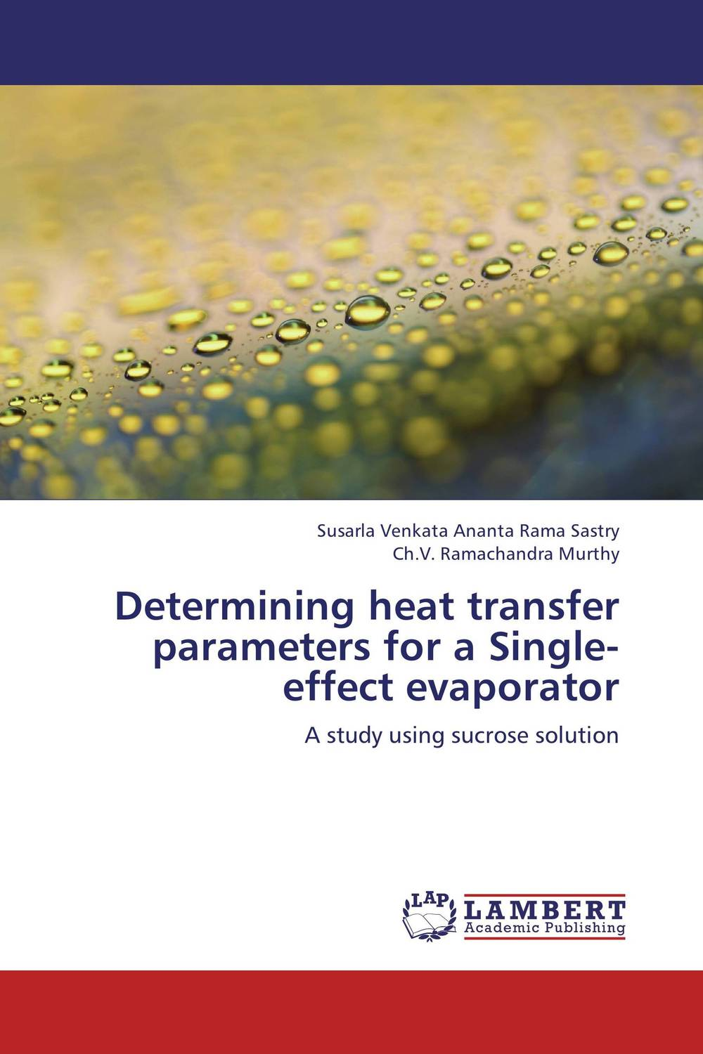 Determining heat transfer parameters for a Single-effect evaporator economizer forces heat transmission from liquid to vapour effectively and keep pressure drop down to a reasonable level