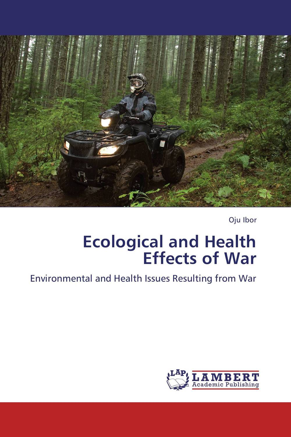 Ecological and Health Effects of War elena fishtik sara laws are keeping silence during the war