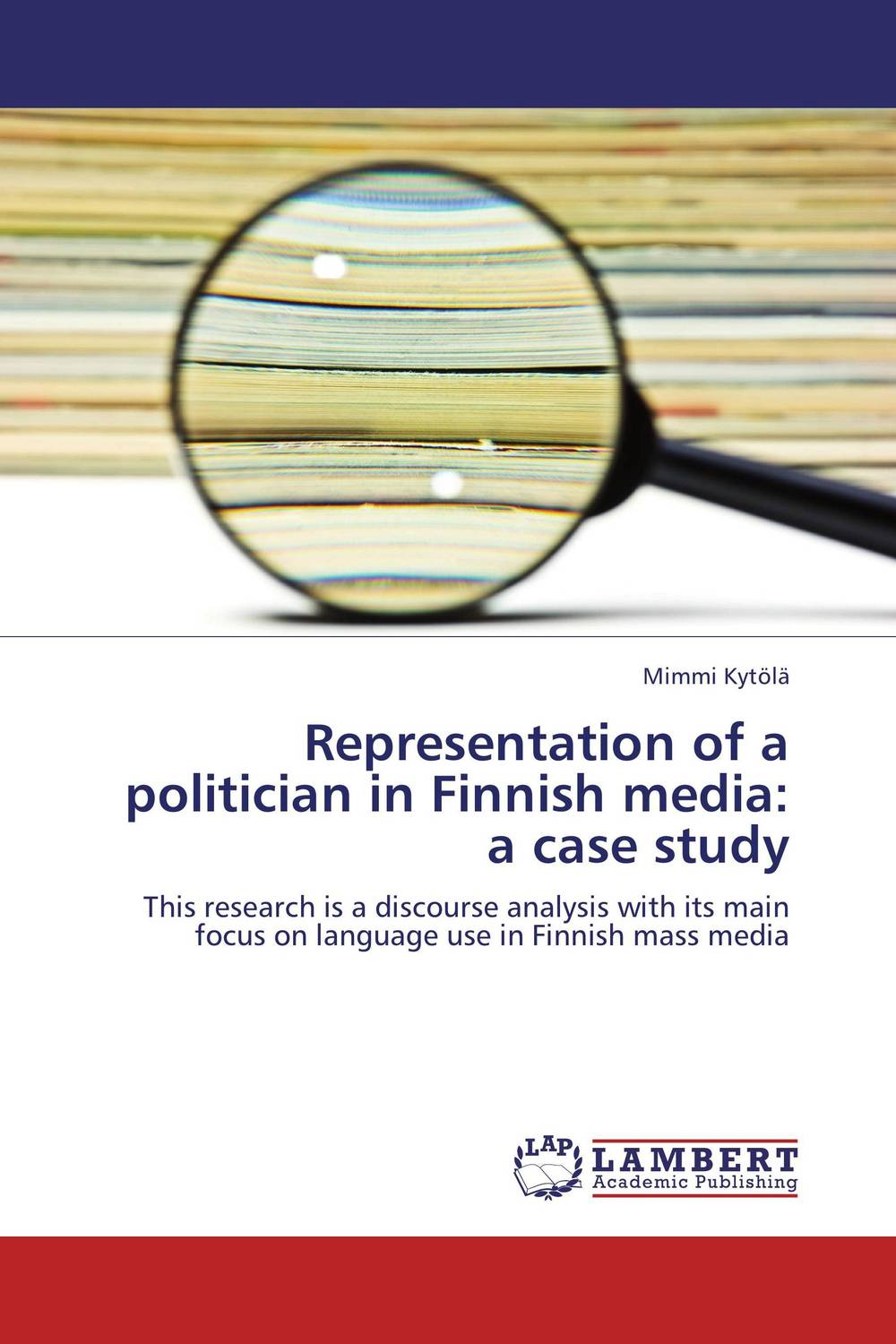 Representation of a politician in Finnish media: a case study shakespeare after mass media [9780312294540]