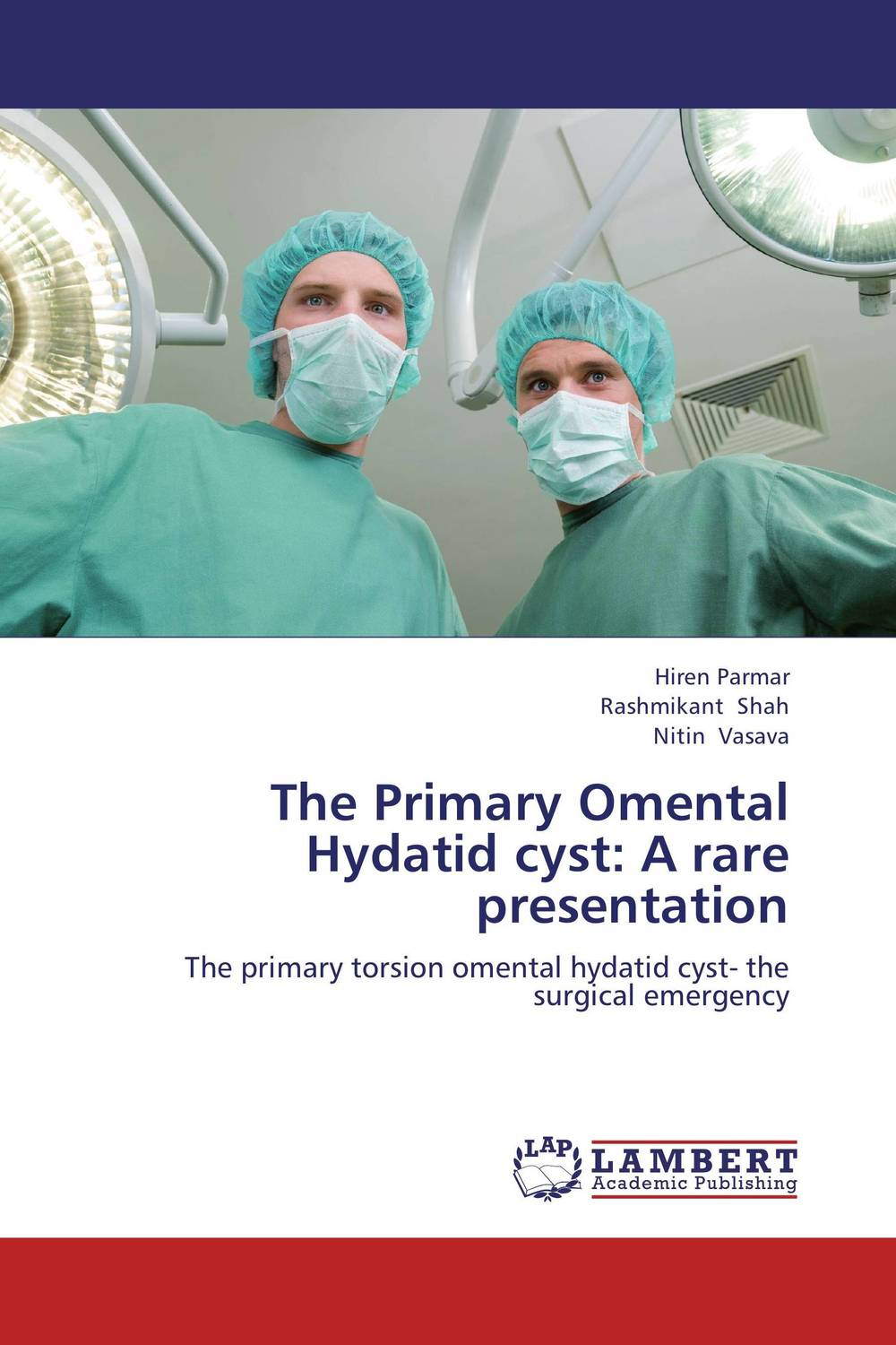 The Primary Omental Hydatid cyst: A rare presentation infinity kids 32134510002