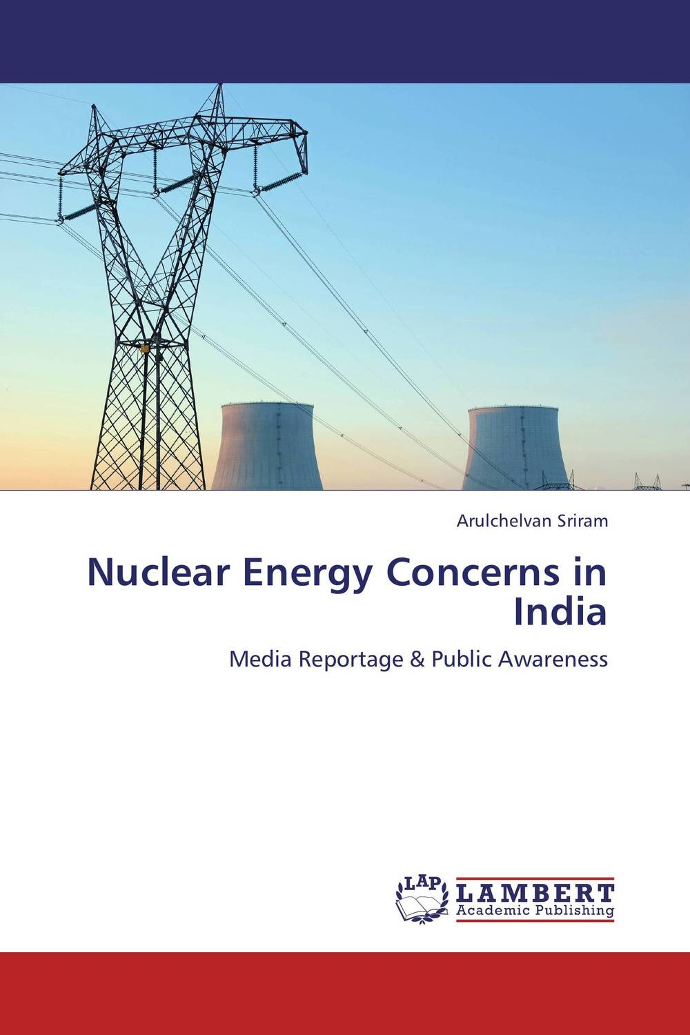 Nuclear Energy Concerns in India doug young the party line how the media dictates public opinion in modern china