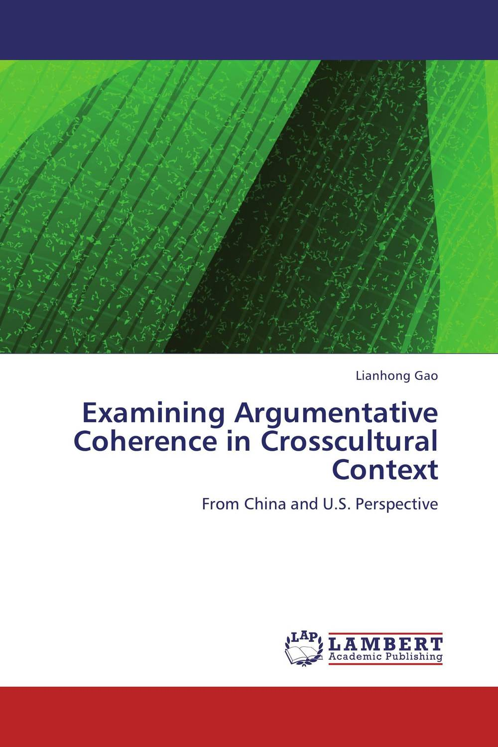 Examining Argumentative Coherence in Crosscultural Context