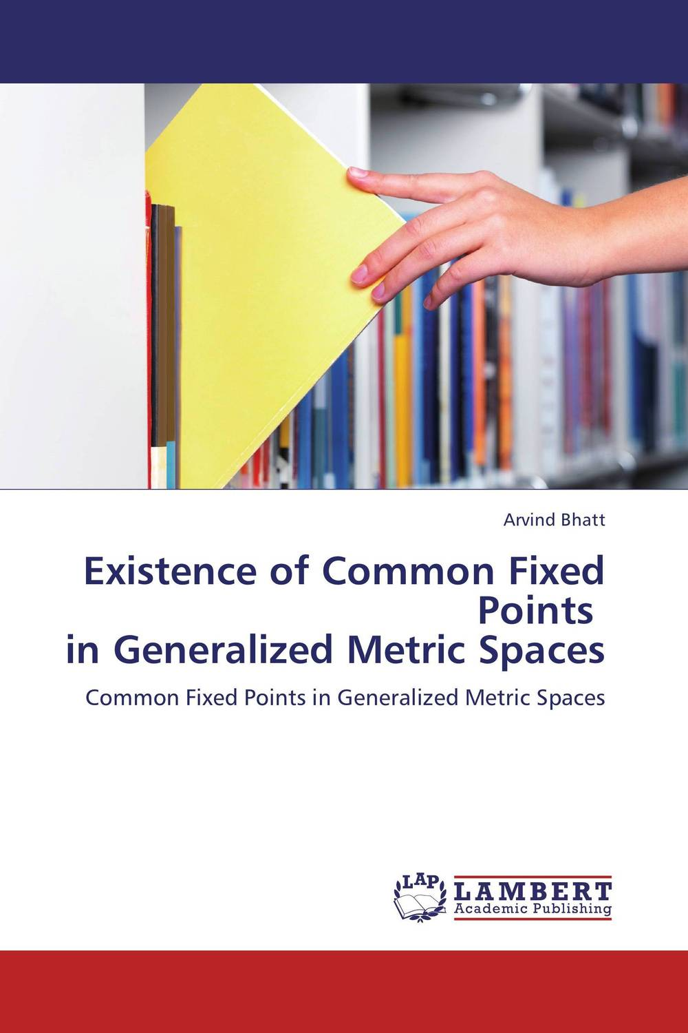 Existence of Common Fixed Points   in Generalized Metric Spaces c alexander london we give a squid a wedgie