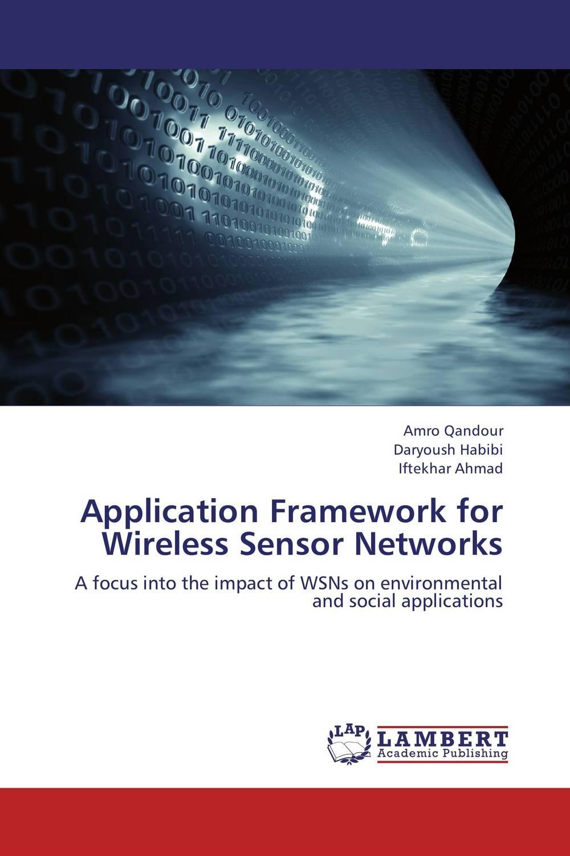 Application Framework for Wireless Sensor Networks spectrum sensing in cognitive radio networks