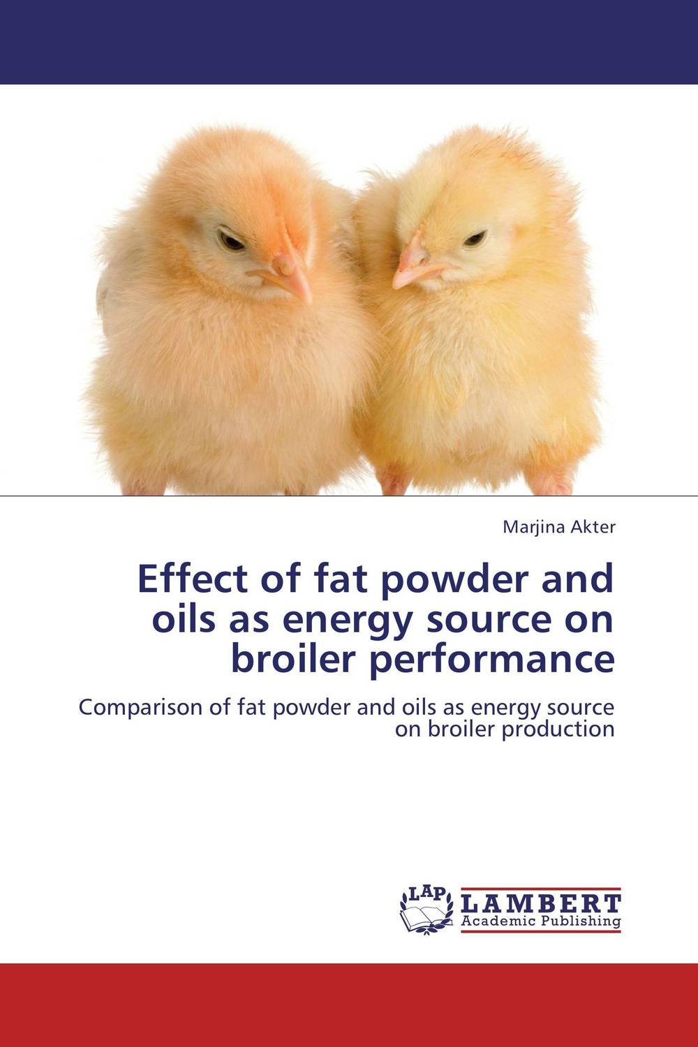 купить Effect of fat powder and oils as energy source on broiler performance недорого