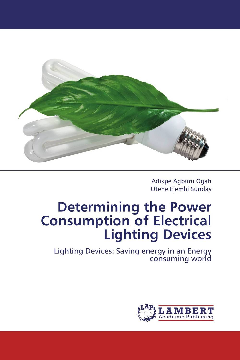 Determining the Power Consumption of Electrical Lighting Devices nour mohammed chowdhury determining the profit maximization level