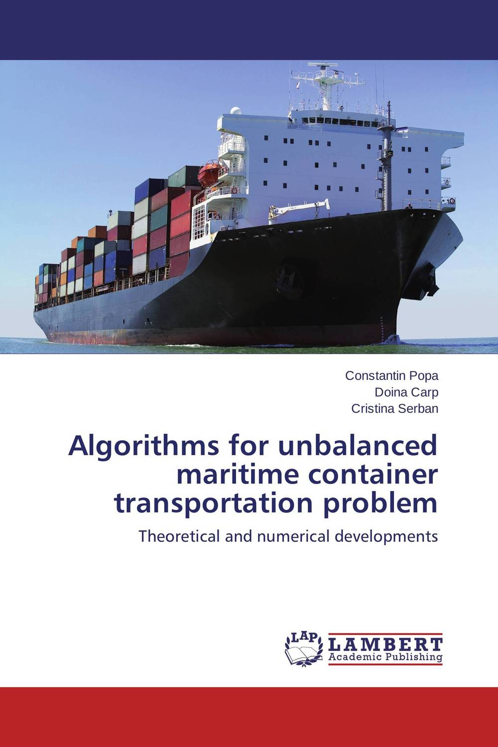 Algorithms for unbalanced maritime container transportation problem venice a maritime republic