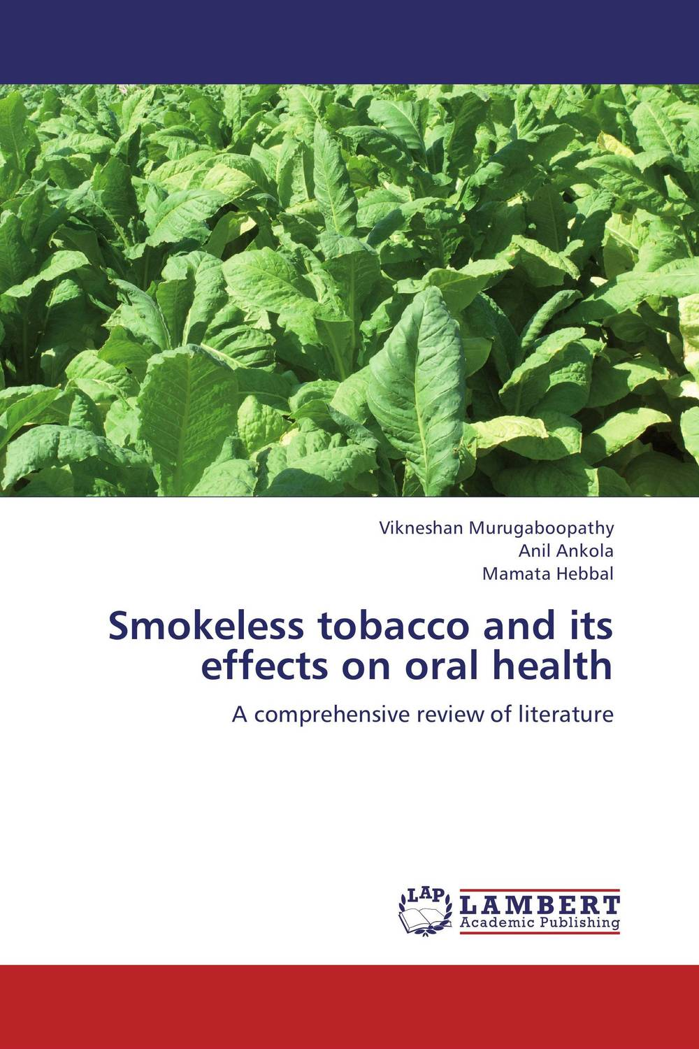 Smokeless tobacco and its effects on oral health effects of tobacco on oral tissues