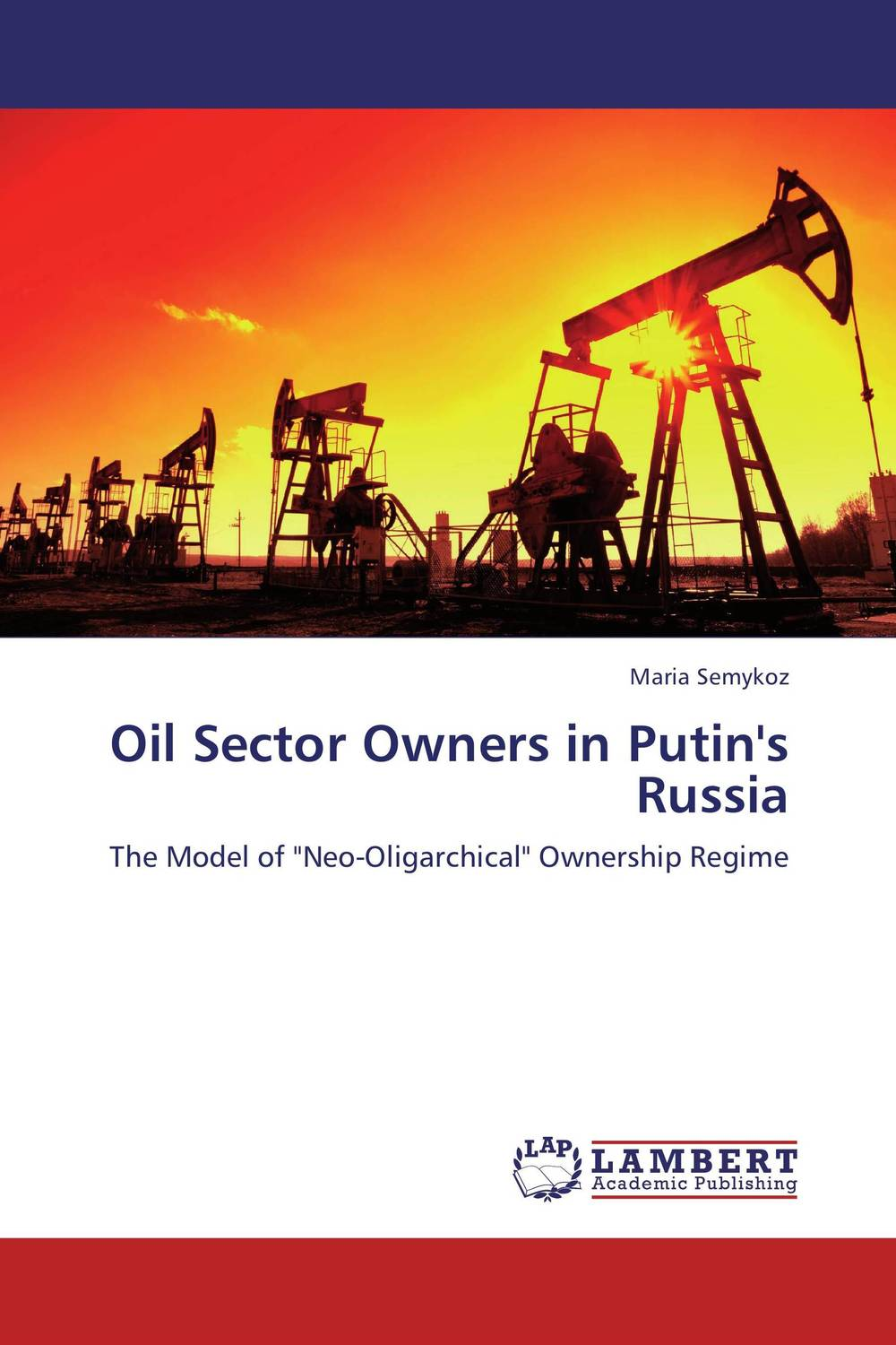 Oil Sector Owners in Putin's Russia купить