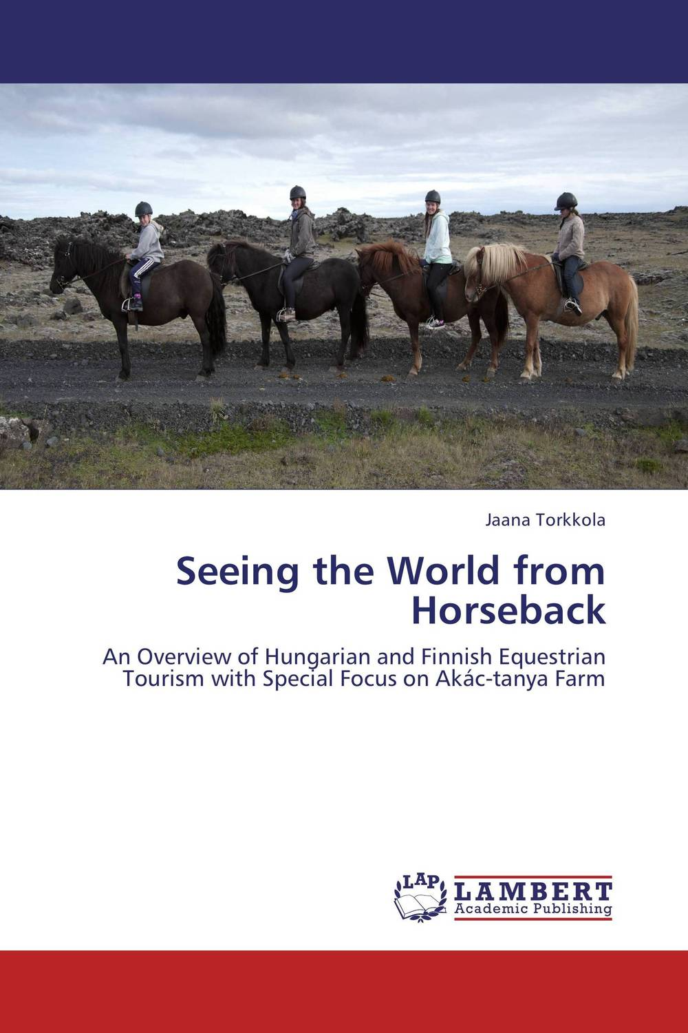 Seeing the World from Horseback new ways of seeing and storytelling