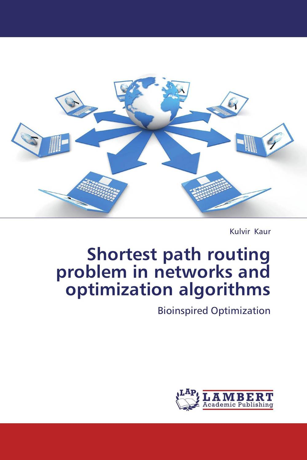Shortest path routing problem in networks and optimization algorithms dynamic biological networks – stomatogast