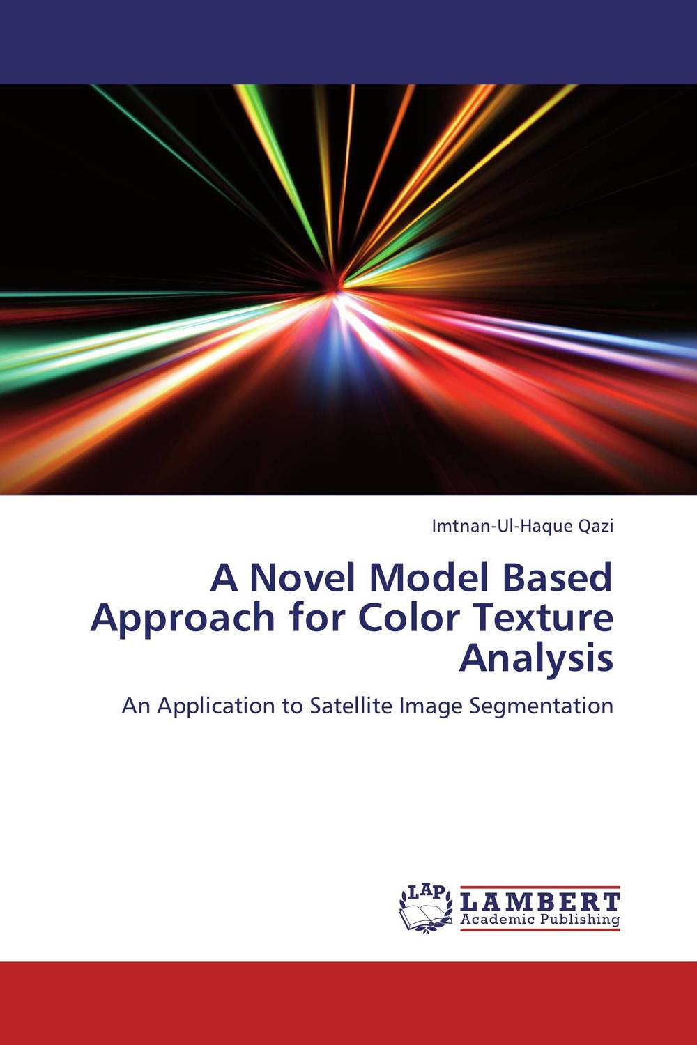 купить A Novel Model Based Approach for Color Texture Analysis недорого