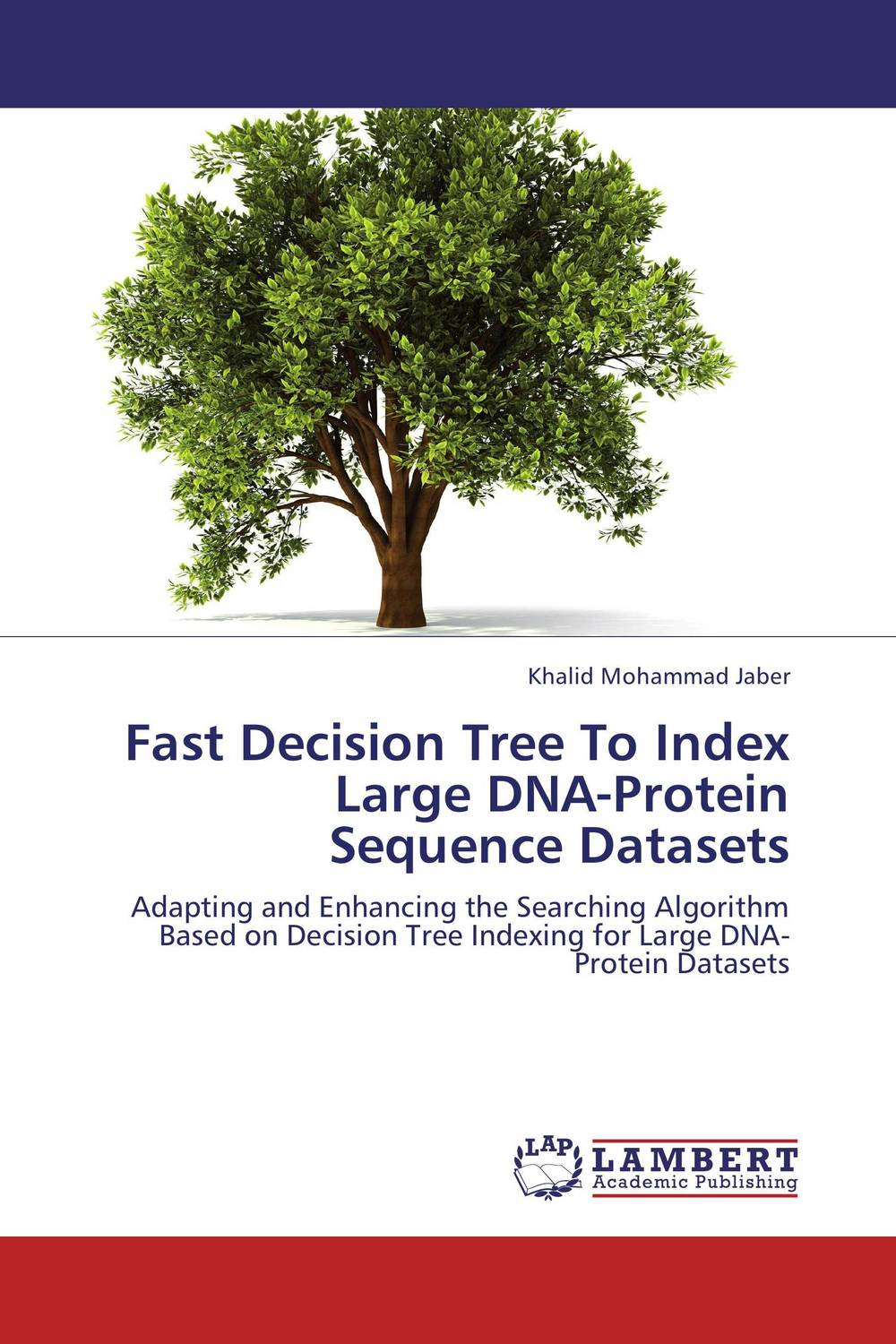 Fast Decision Tree To Index Large DNA-Protein Sequence Datasets a decision support tool for library book inventory management