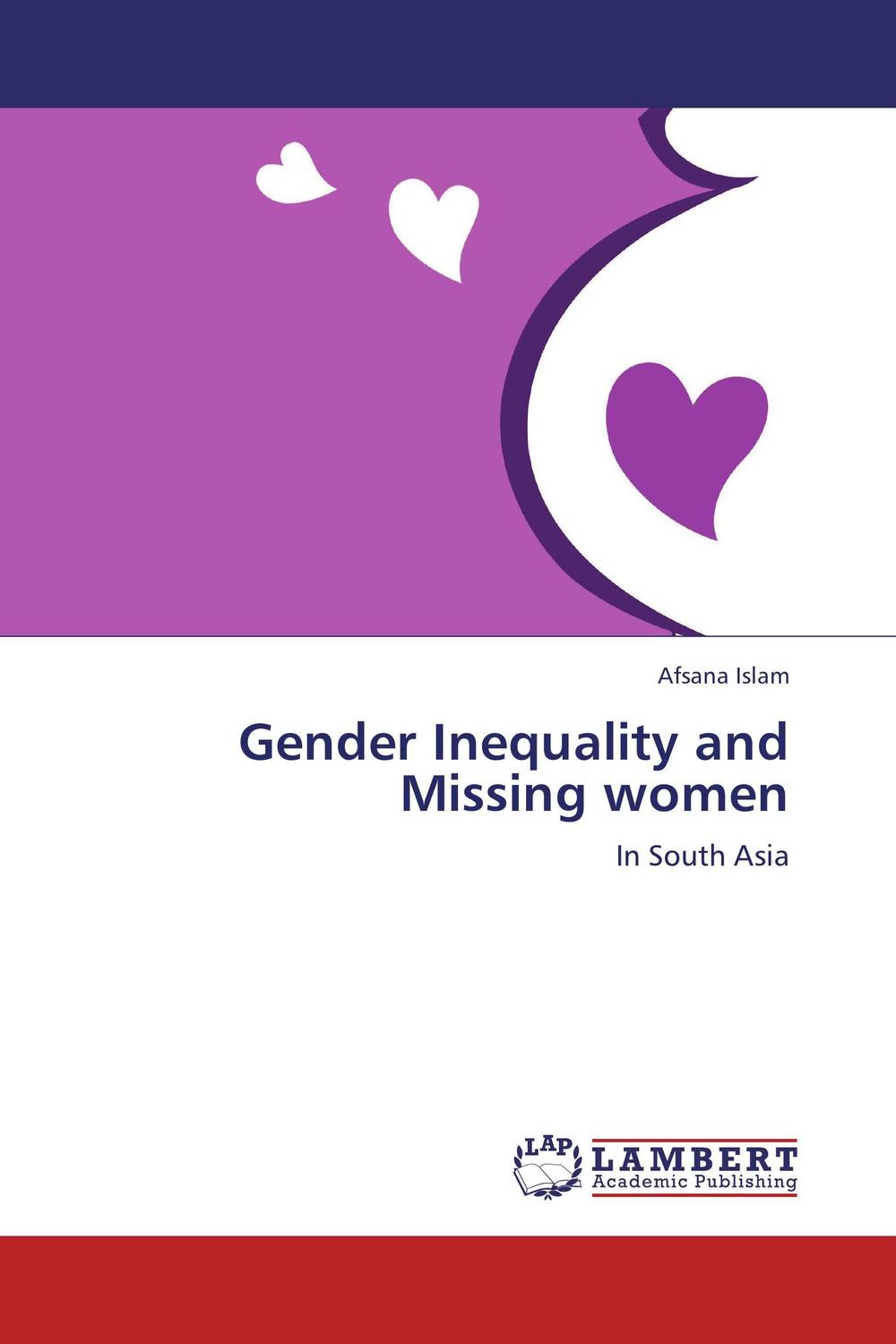 Gender Inequality and Missing women the missing girl
