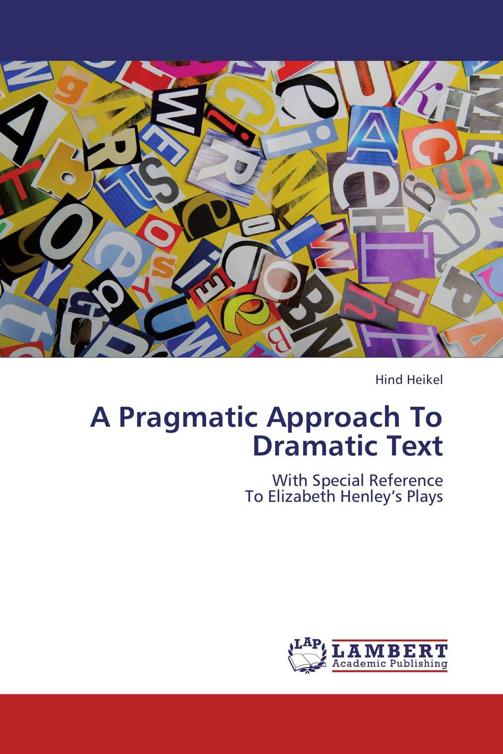 A Pragmatic Approach To Dramatic Text seeing things as they are