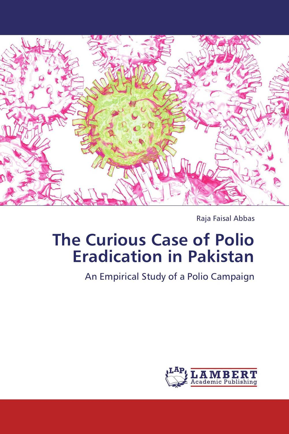 The Curious Case of Polio Eradication in Pakistan the penguin dictionary of curious and interesting numbers