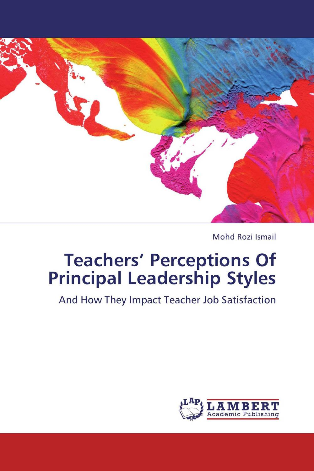 Teachers' Perceptions Of Principal Leadership Styles impact of job satisfaction on turnover intentions