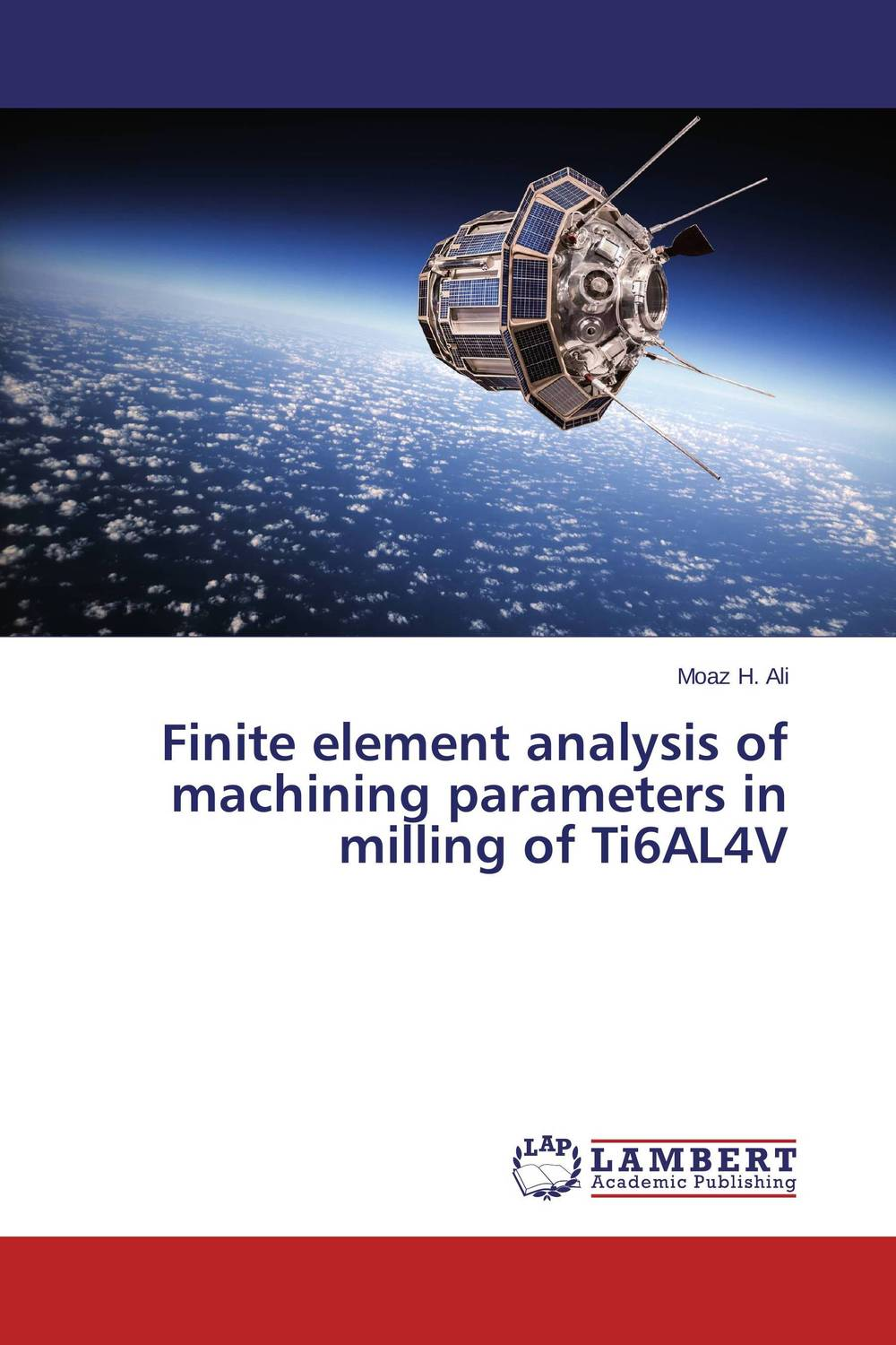 Finite element analysis of machining parameters in milling of Ti6AL4V rd cook cook concepts and applications of finite element analysis 2ed