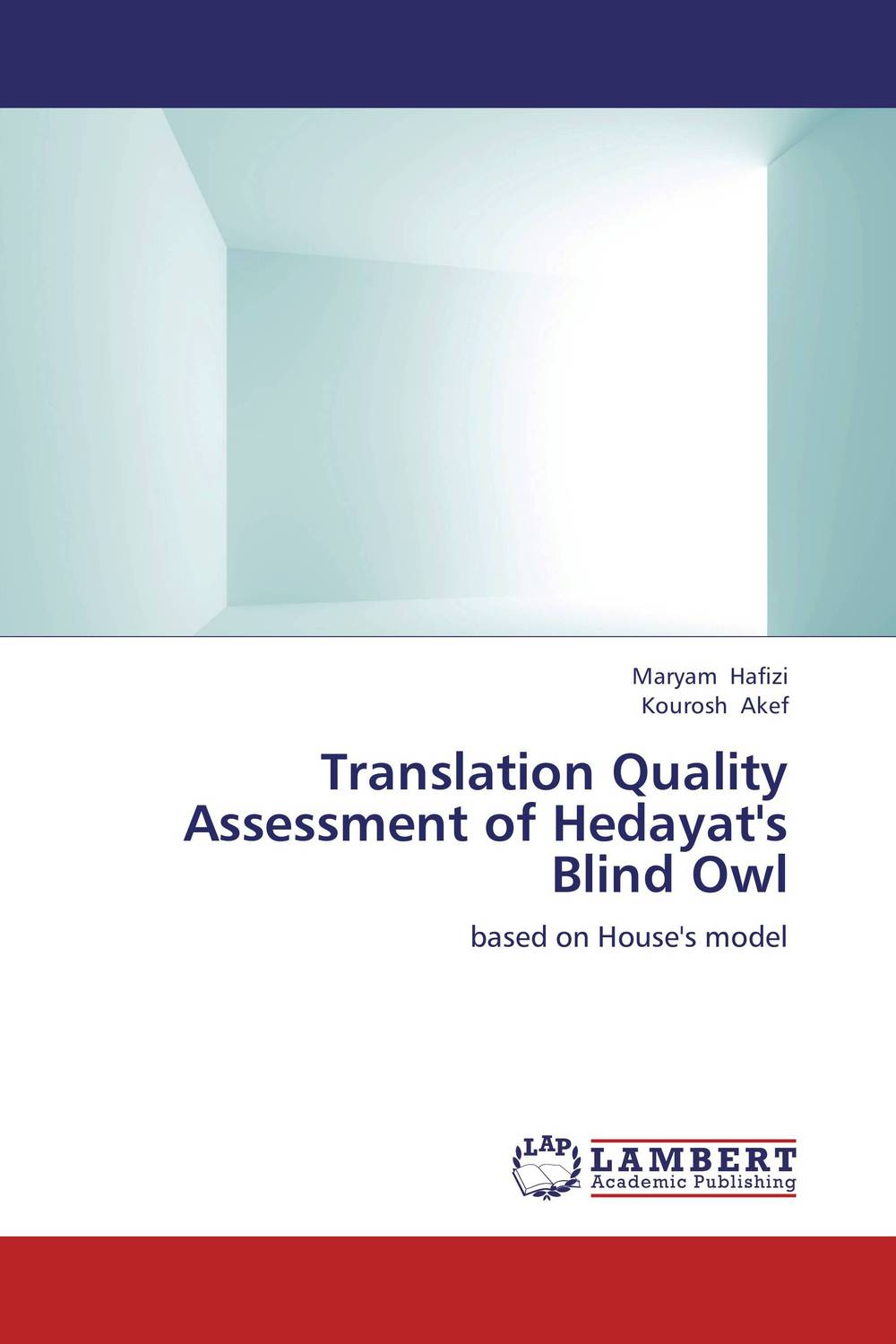 Translation Quality Assessment of Hedayat's Blind Owl the handbook of translation and cognition