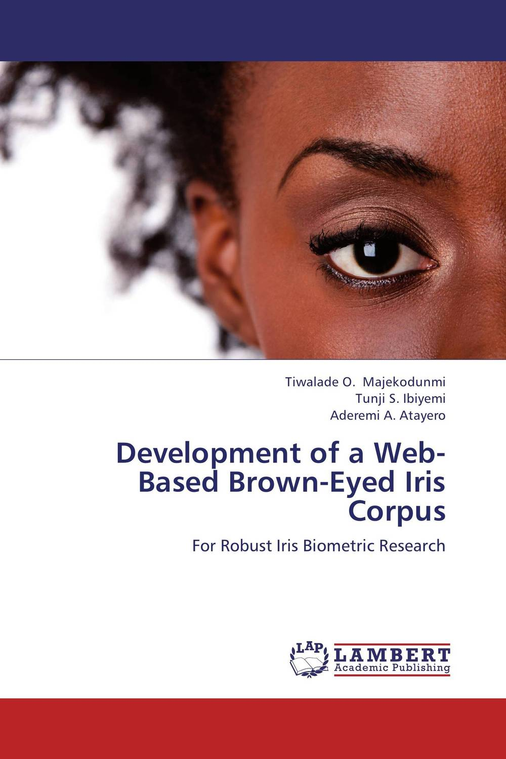 Development of a Web-Based Brown-Eyed Iris Corpus overview of web based business